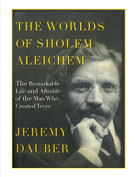 Jeremy Dauber - The Worlds Of Scholem Aleichem