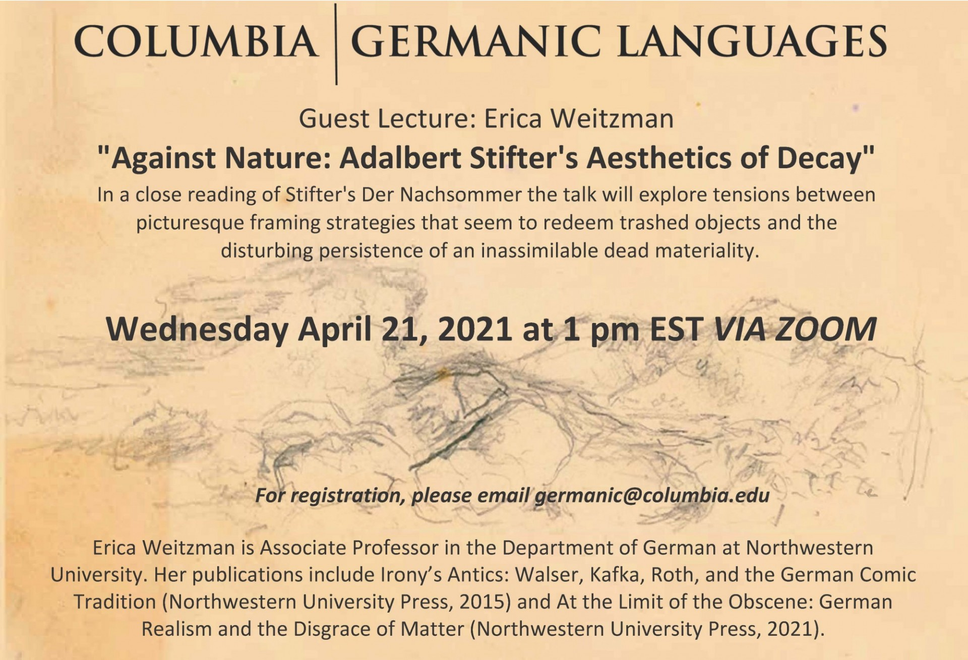 "Guest Lecture: Erica Weitzman                                                                          ""Against Nature: Adalbert Stifter's Aesthetics of Decay"""